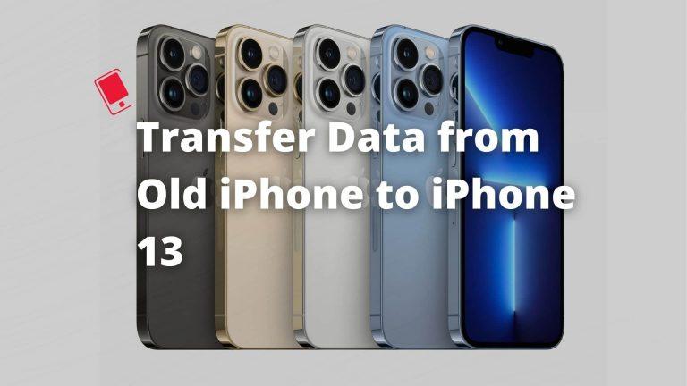 Как перенести данные со старого iPhone на iPhone 13 или iPhone 13 Pro