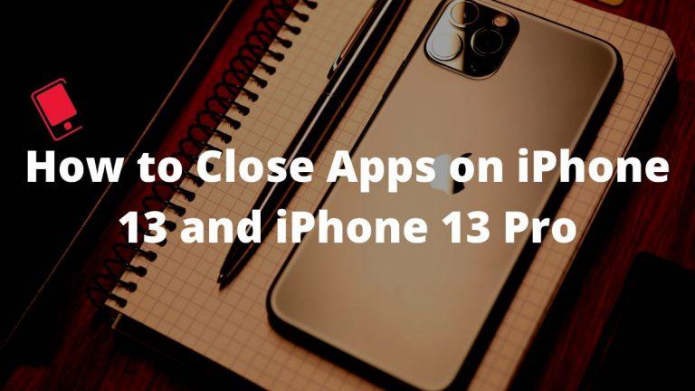 Как закрыть приложения на iPhone 13 и iPhone 13 Pro